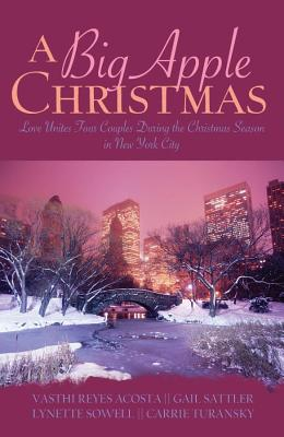 Image for A Big Apple Christmas: Moonlight and Mistletoe/Shopping for Love/Where the Love Light Gleams/Gifts from the Magi (Inspirational Christmas Romance Collection)