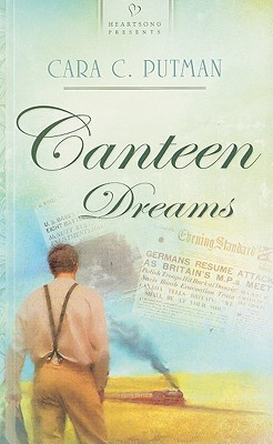 Image for Canteen Dreams (Heartsong 771)