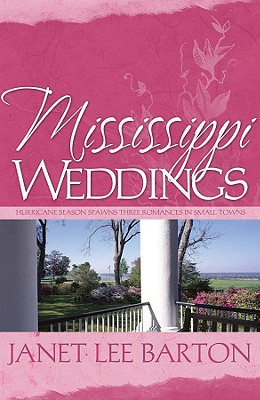 Image for Mississippi Weddings: Unforgettable/To Love Again/With Open Arms (Heartsong Novella Collection)