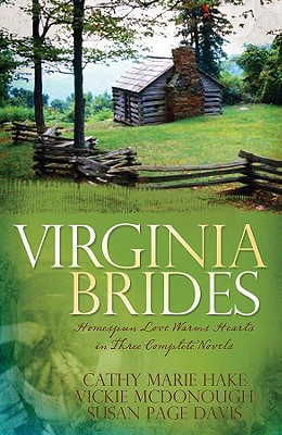 Image for Virginia Brides: Spoke of Love/Spinning Out of Control/Weaving a Future (Heartsong Novella Collection)