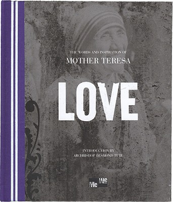 Love: The Words and Inspiration of Mother Teresa (Me-We), A Blue Mountain Arts Collection