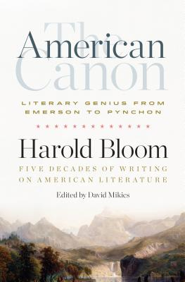 Image for The American Canon: Literary Genius from Emerson to Pynchon