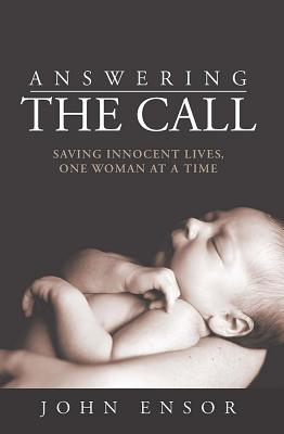 Image for Answering The Call: Saving Innocent Lives, One Woman at a Time
