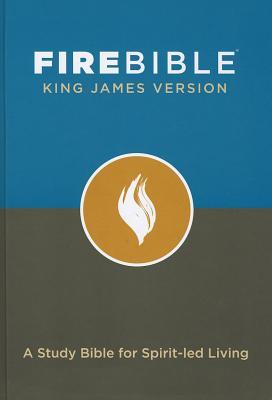 Image for Fire Bible-KJV: A Study Bible for Spirit-Led Living