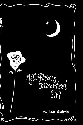 Mellifluous Discontent Girl, Godwin, Melissa