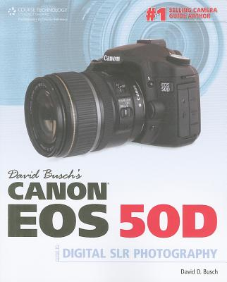 Image for David Busch's Canon EOS 50D Guide to Digital SLR Photography (David Busch's Digital Photography Guides)