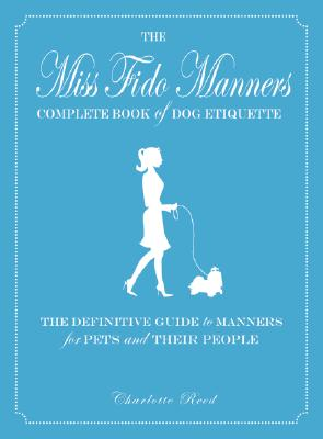 Image for MISS FIDO MANNERS COMPLETE BOOK OF DOG E