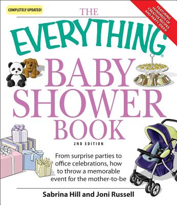 Image for The Everything Baby Shower Book: Throw a memorable event for mother-to-be