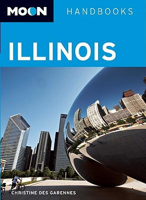 Image for Moon Illinois (Moon Handbooks)