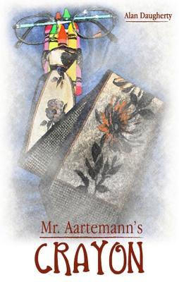 Image for Mr. Aartemann's Crayon