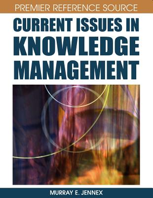 Current Issues in Knowledge Management, Murray E. Jennex