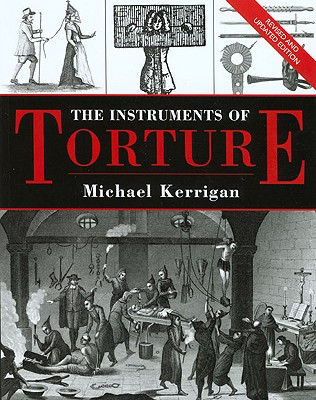 """Image for """"The Instruments of Torture, Revised and Updated"""""""