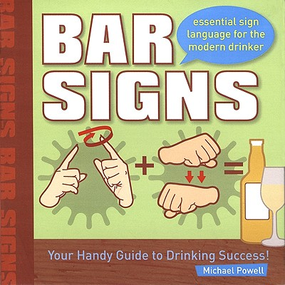 Image for Bar Signs: Essential Sign Language for the Modern Drinker