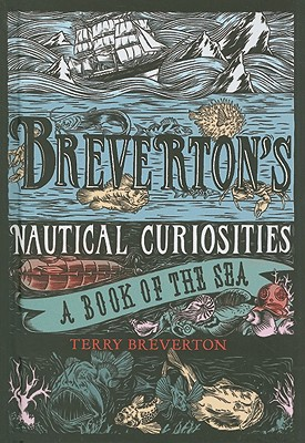 Image for Breverton's Nautical Curiosities: A Book Of The Sea