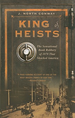 Image for King of Heists: The Sensational Bank Robbery of 1878 That Shocked America