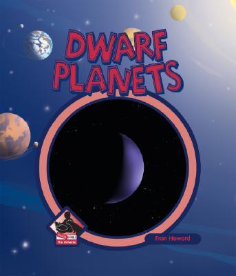 Dwarf Planets (Universe), Howard, Fran