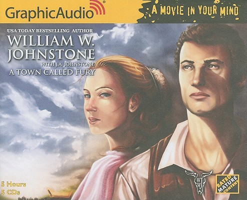 A Town Called Fury 1 (Movie in Your Mind) [Audio CD], William W. Johnstone (Author)