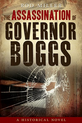 The Assassination of Governor Boggs, Rod Miller