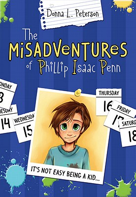The Mis-Adventures of Phillip Isaac Penn, Donna Peterson
