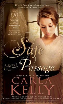 Safe Passage, Carla Kelly