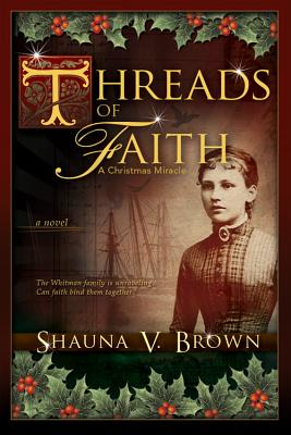 Image for Threads of Faith: A Christmas Miracle