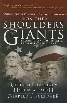 Image for On the Shoulders of Giants: Learning Leadership Skills from Great Americans