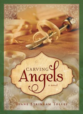 Carving Angels, Diane Stringam Tolley
