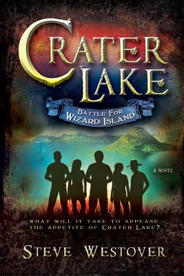 Image for Crater Lake: Battle for Wizard Island