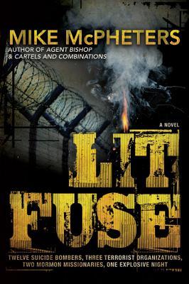 Lit Fuse, Mike McPheters
