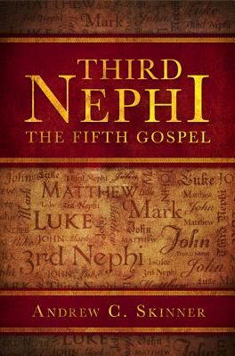 Image for Third Nephi: The Fifth Gospel