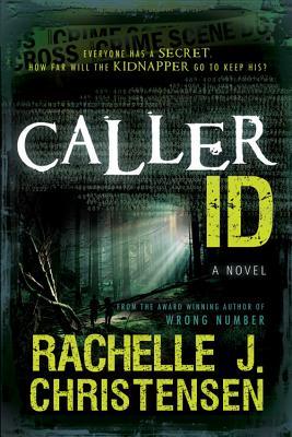 Caller ID, Rachelle J. Christensen