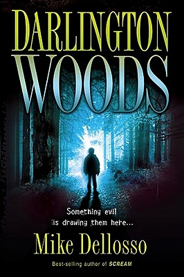 Darlington Woods: Something Evil is Drawing Them Here, Dellosso, Mike
