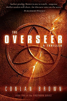 Image for The Overseer: A Thriller (The Firstborn)