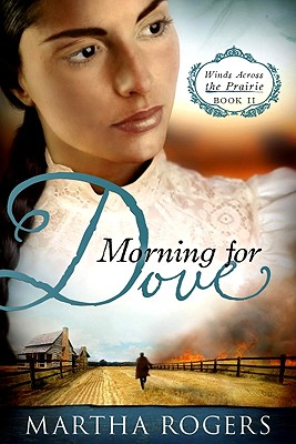 Image for Morning for Dove: Winds Across the Prairie, Book Two