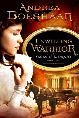 Image for Unwilling Warrior (Seasons of Redemption)