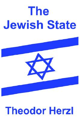 The Jewish State, Herzl, Theodor; Herzl, Theodore