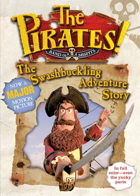 Image for The Pirates! The Swashbuckling Adventure Story