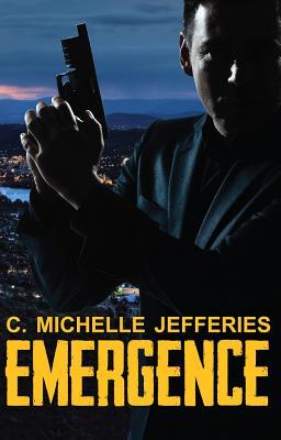 Emergence, C. Michelle Jefferies