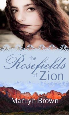 Image for The Rosefields of Zion