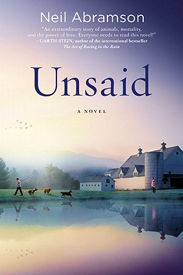 Unsaid: A Novel, Neil Abramson