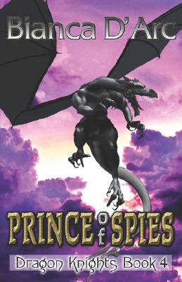 "Image for ""Prince of Spies (Dragon Knights, Book 4)"""