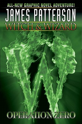 Image for Witch & Wizard, Vol. 2: Operation Zero (Witch & Wizard (Graphic Novels))