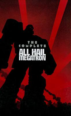 Image for Transformers: The Complete All Hail Megatron