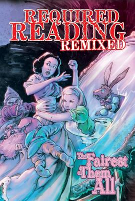"""Required Reading Remixed - The Fairest of Them All, """"Conner, Jeff"""""""