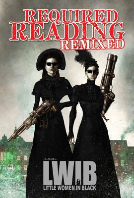 """Required Reading Remixed - Little Women in Black, """"Conner, Jeff"""""""
