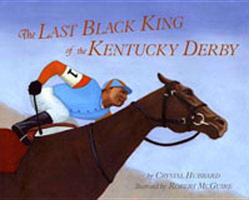 Image for Last Black King of the Kentucky Derby
