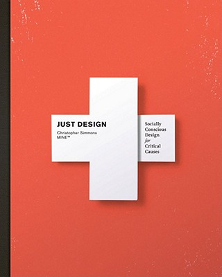 Image for Just Design: Socially Conscious Design for Critical Causes