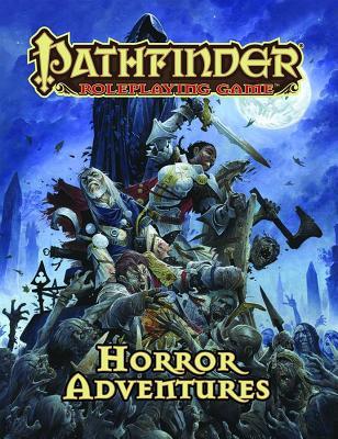 Pathfinder Roleplaying Game: Horror Adventures, Bulmahn, Jason
