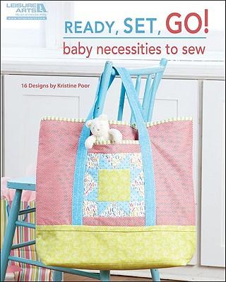 Ready, Set, Go! Baby Necessities to Sew  (Leisure Arts #5073), PoorLeisure Arts Quilt Designs