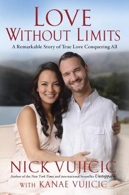 Image for Love Without Limits: A Remarkable Story of True Love Conquering All